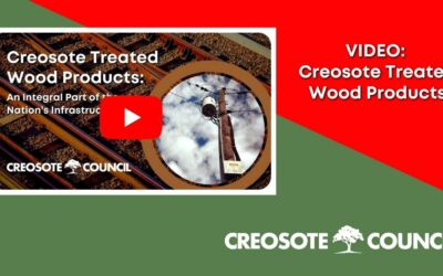 VIDEO: Creosote-Treated Wood Products – An Integral Part of the Nation's Infrastructure